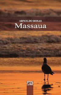 """""""Massaua"""", de Arnoldo Rosas"""