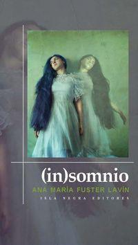 """""""(In)Somnio"""", de Ana María Fuster Lavín"""