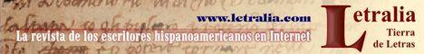 Letralia, Tierra de Letras, la revista de los escritores hispanoamericanos en Internet